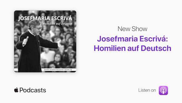 Apple Podcasts - Josefmaria Escrivá: Homilien auf Deutsch