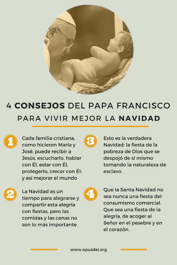 Frases Del Papa Francisco De La Navidad.Cuatro Consejos Del Papa Francisco Para Vivir Mejor La
