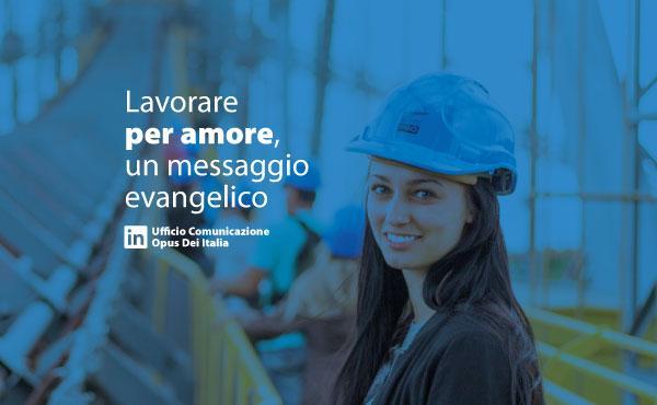 Su Linkedin un profilo dell'Ufficio Comunicazione dell'Opus Dei Italia