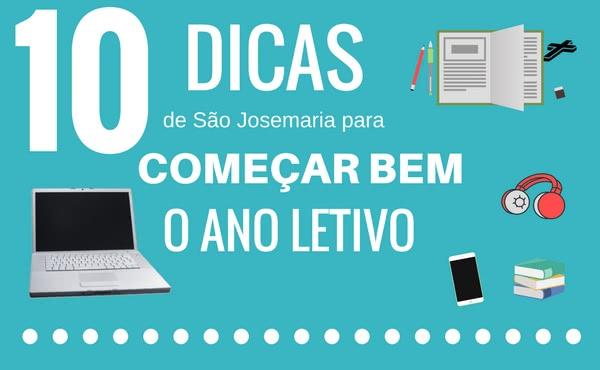 Opus Dei - 10 dicas de são Josemaria para começar bem o ano letivo