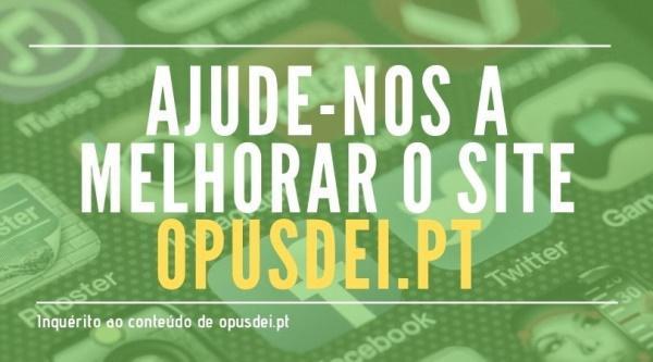 Ajuda-nos a melhorar o site português do Opus Dei em 3 minutos?