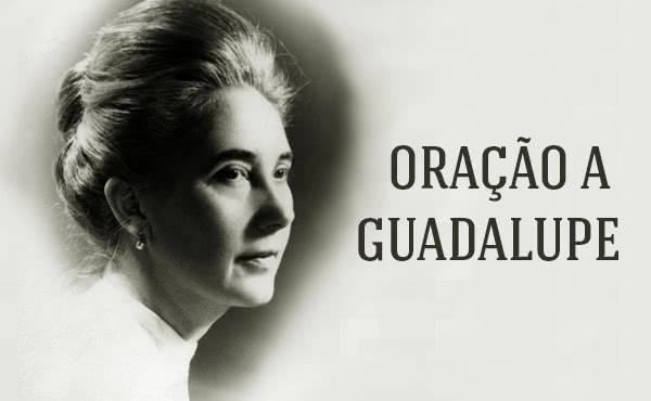 Opus Dei - Oração a Guadalupe Ortiz de Landázuri