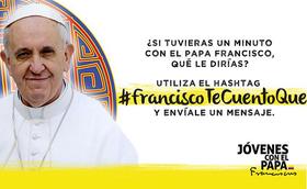 Envíale un mensaje al Papa Francisco