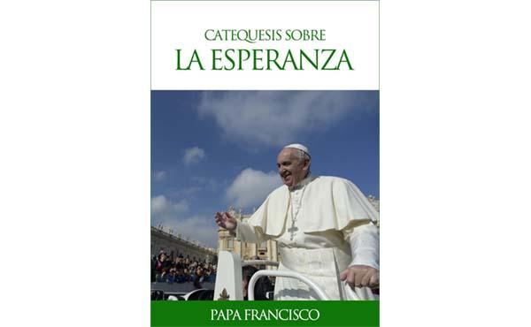 Opus Dei - «Dios camina conmigo»: libro electrónico con las catequesis del Papa sobre la esperanza