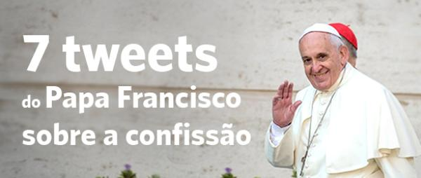 7 tweets do Papa sobre a confissão