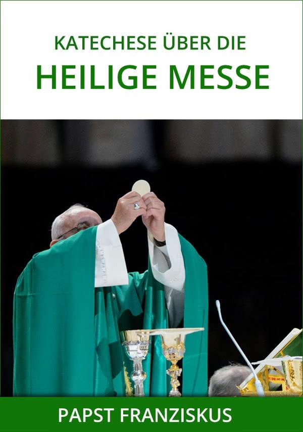 """Opus Dei - eBook: """"Katechese über die Heilige Messe"""" von Papst Franziskus"""