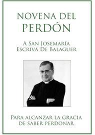 Novena a san Josemaría para aprender a perdonar