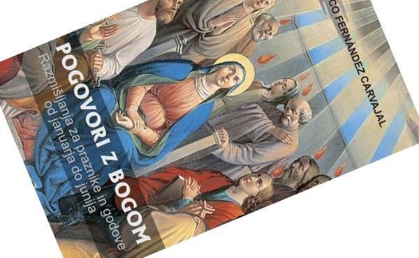 Opus Dei - Pogovori z Bogom – razmišljanja za praznike in godove od januarja do junija