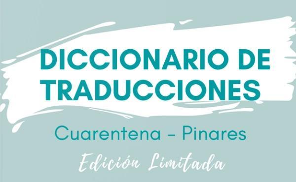 Diccionario de Cuarentena con traducción al valor cristiano – Pinares