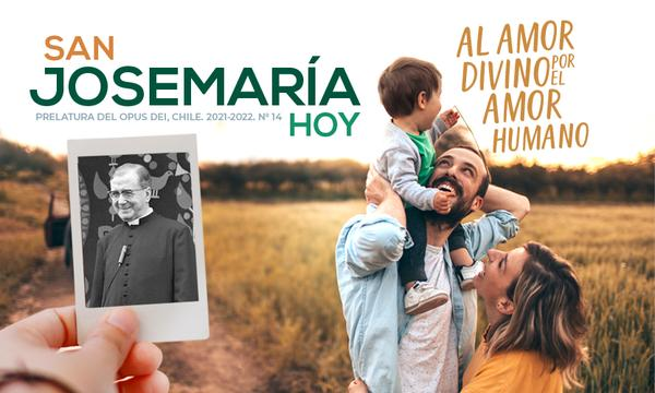 Opus Dei - Boletín San Josemaría HOY 2021