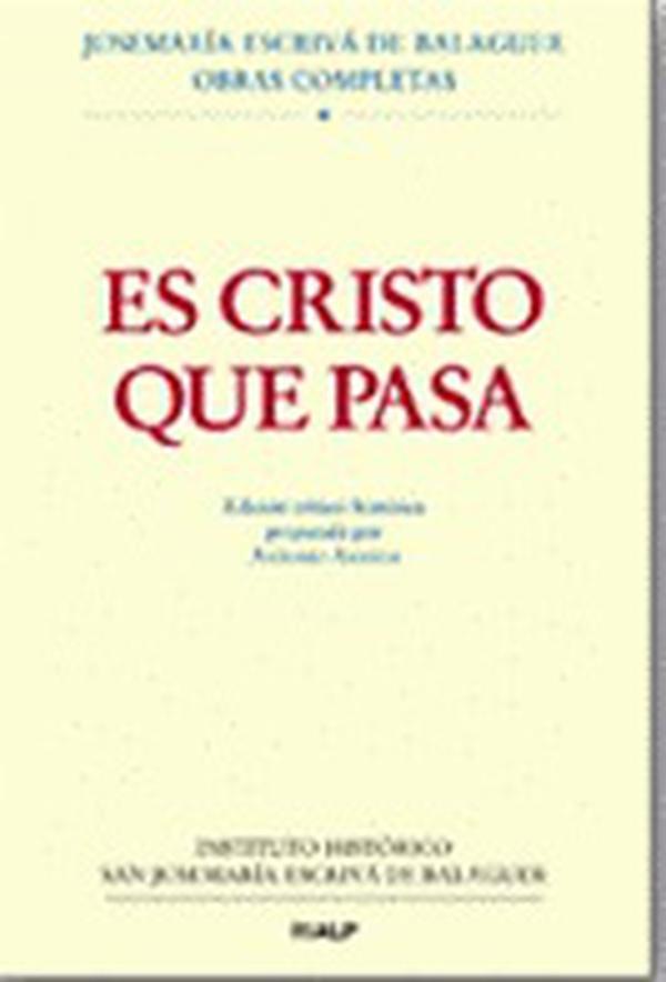 L'édition critique historique de <i>Quand le Christ passe</i> vient de paraître.