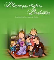 """""""Blanco e as viagens a Barbastro"""", em versão multimédia"""