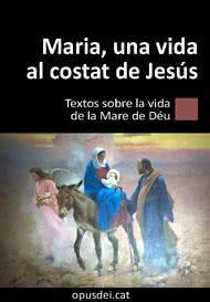 """Llibre electrònic: """"Maria, una vida al costat de Jesús"""""""