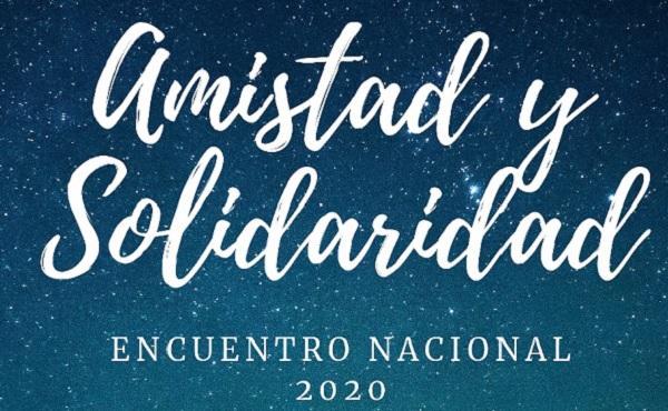Amistad y Solidaridad: Encuentro Nacional 2020