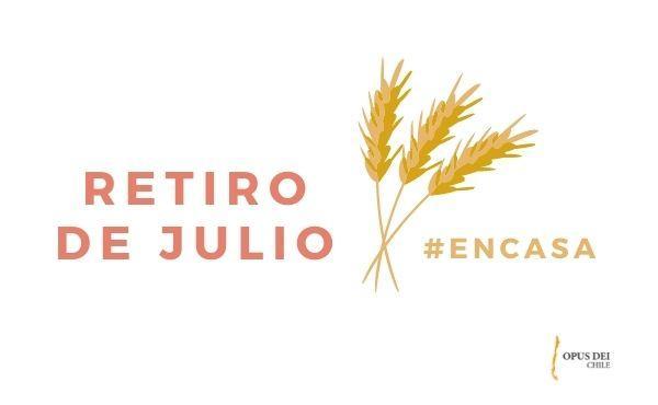 Opus Dei - Retiro julio #EnCasa