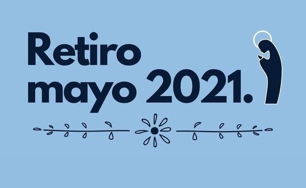 Retiro de mayo #DesdeCasa (2021)