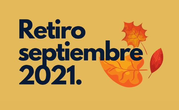 Opus Dei - Retiro de septiembre #DesdeCasa (2021)
