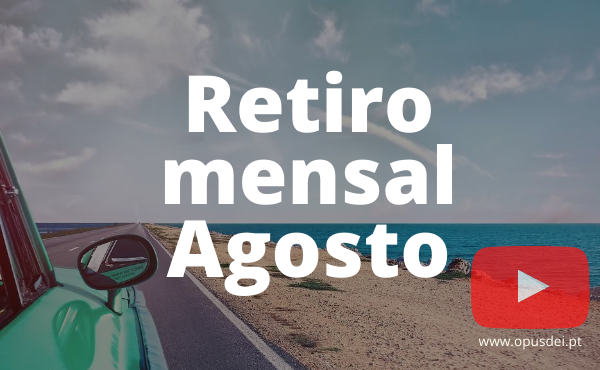 Retiro mensal de agosto em casa em português