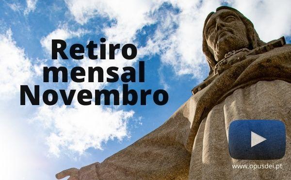 Opus Dei - Retiro mensal de novembro em casa em português