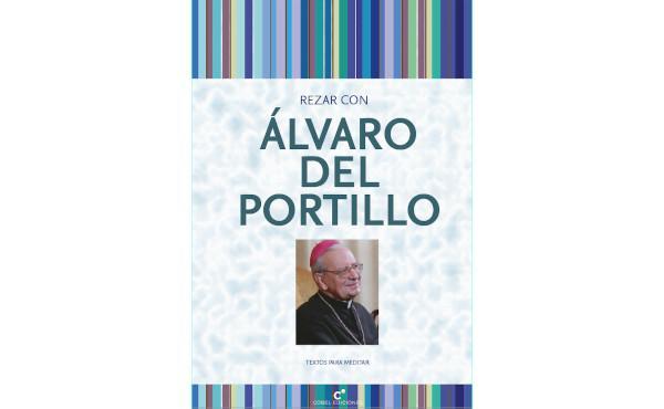 """""""Rezar con Álvaro del Portillo"""", libro electrónico gratuito"""