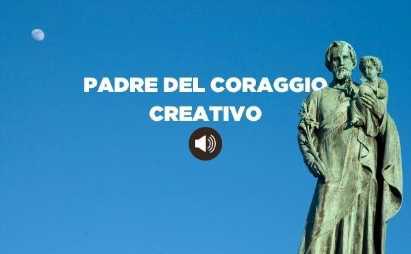 Audio di vita cristiana: Giuseppe, padre del coraggio creativo