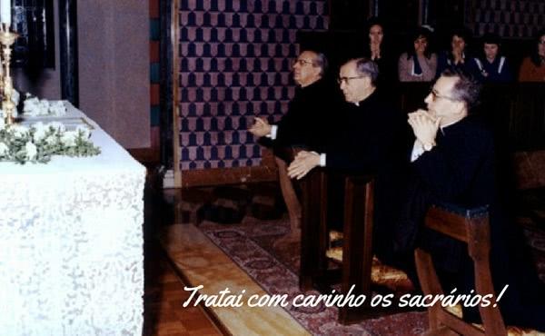 Opus Dei - Tratai com carinho os sacrários!