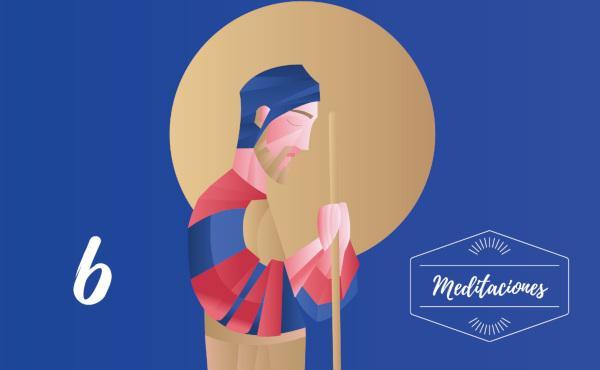 Meditaciones: 6º domingo de san José