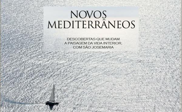 """Opus Dei - Livro digital: """"Novos mediterrâneos"""""""