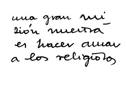 """""""Una gran misión nuestra es hacer amar a los religiosos""""."""