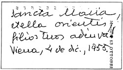"""Autógrafo del fundador del Opus Dei, en el que confía a """"Sancta Maria, stella orientis"""" la expansión apostólica en los países que se encontraban tras el telón de acero."""