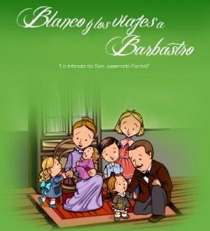 """Portada del libro """"Blanco y los viajes a Barbastro""""."""