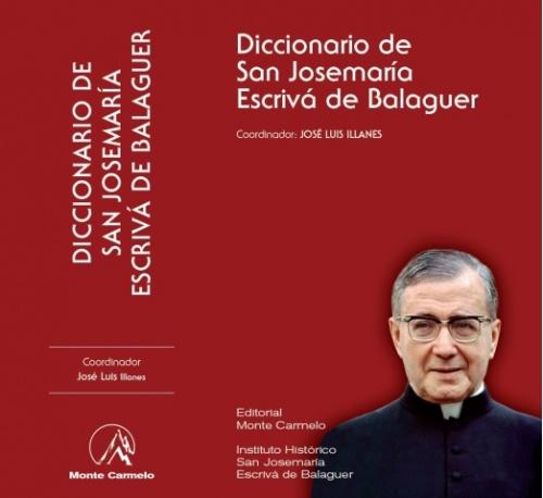 Portada del Diccionario sobre san Josemaría Escrivá, fundador del Opus Dei.