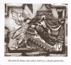 São José de botas, alto relevo de um retábulo português da época barroca, que o autor cita.