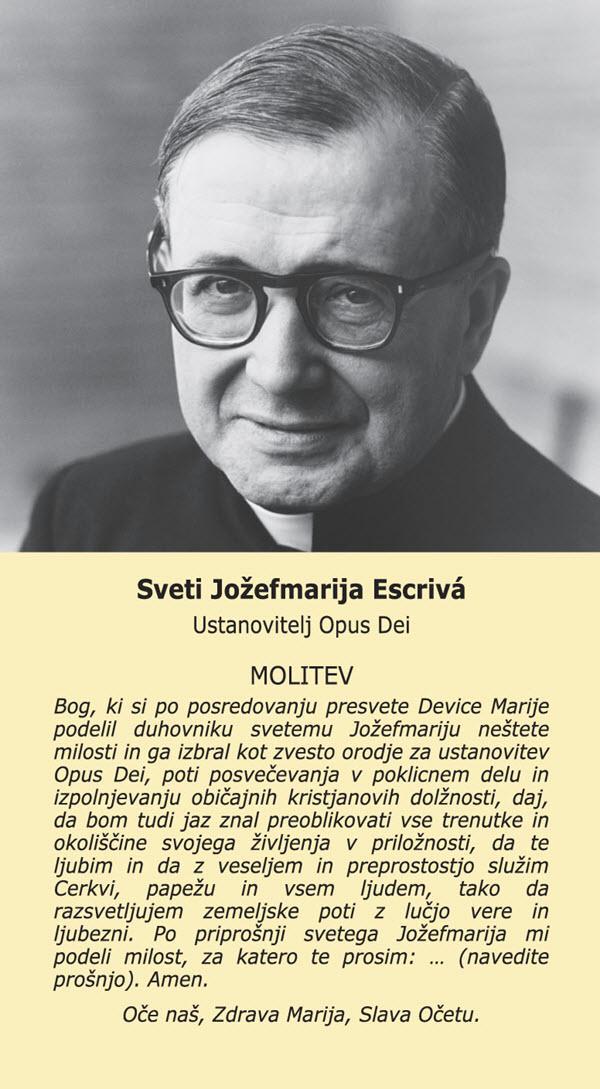 Opus Dei - Molitev za uslišanje na njegovo priprošnjo