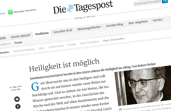 Opus Dei - Heiligkeit ist möglich - Dr. Robert Weber in der Tagespost