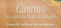 Con esta primera edición guaraní-castellano, 'Camino' ha superado los 4.500.000 de ejemplares.