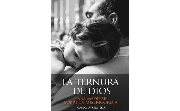 """Libro electrónico """"La ternura de Dios: Misericordia y vida diaria"""""""
