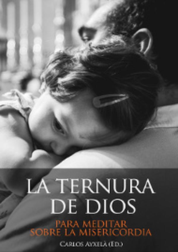 """Libro electrónico """"La ternura de Dios"""""""