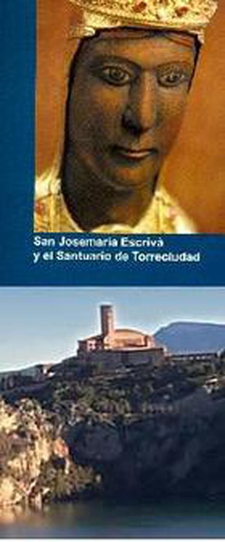 São Josemaria e o santuário de Torreciudad