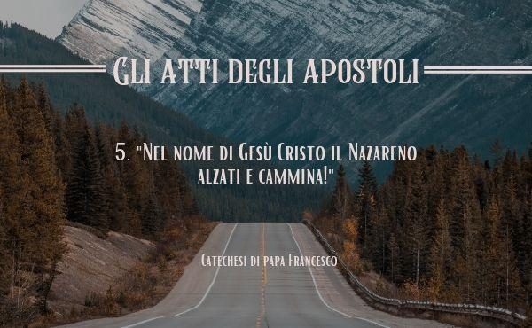Opus Dei - 5. «Nel nome di Gesù Cristo, il Nazareno, alzati e cammina!»