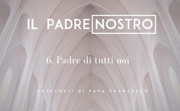 Opus Dei - 6. Padre di tutti noi
