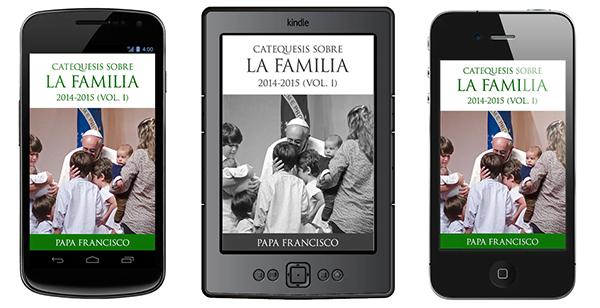 Opus Dei - Libro electrónico: Catequesis sobre la familia (Vol. I)