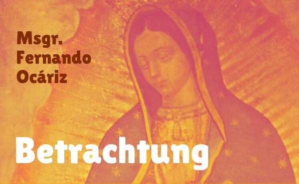 "Opus Dei - Betrachtung des Prälaten: ""Freunde Mariens"""