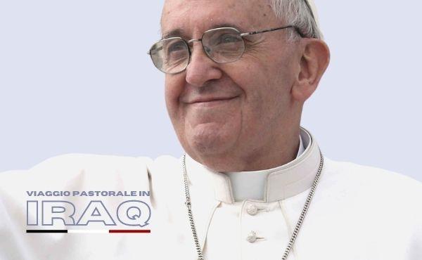 Opus Dei - Viaggio apostolico di papa Francesco in Iraq (5 - 8 marzo 2021)