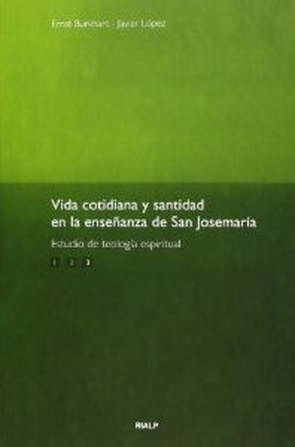 """""""Axa"""" sfințirii în învățăturile Sfântului Josemaría"""