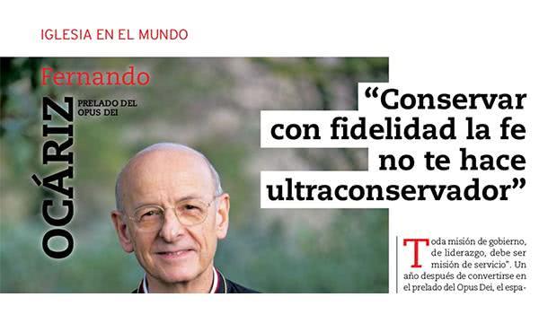 Entrevista a Mons. Fernando Ocáriz a Vida Nueva
