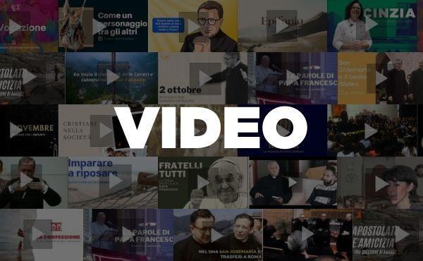 Opus Dei - Video brevi sulla vita cristiana, nuova parte del sito
