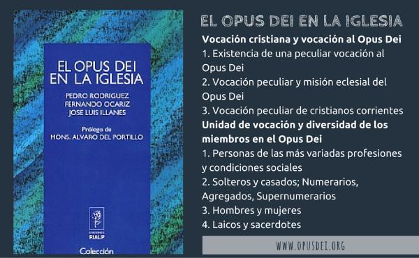 Opus Dei - «El Opus Dei en la Iglesia»: vocación cristiana y vocación al Opus Dei