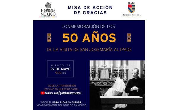 Transmisión  de la Santa Misa por el  50 aniversario de san Josemaría en IPADE